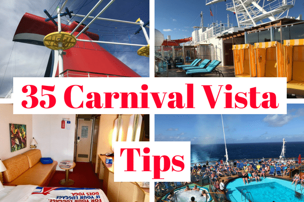 35 Carnival Vista Cruise Tips