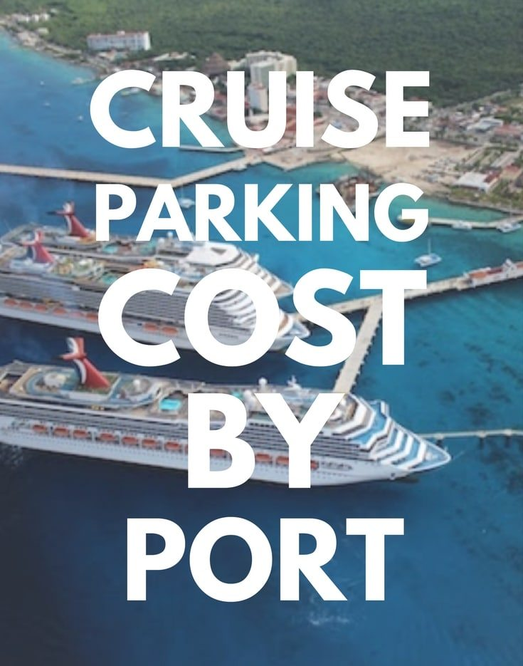 Cruise Parking Cost By Port