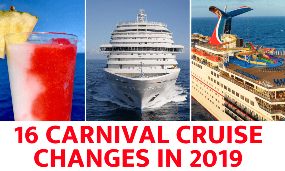 16 Changes at Carnival Cruise Line in 2019